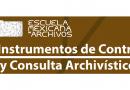 Instrumentos de control y consulta archivísticos